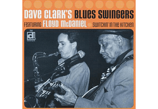 Dave Clark - Switchin' in the Kitchen (CD)