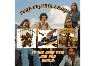 Pure Prairie League - IF THE SHOES FITS/JUST FLY/DANCE [CD]