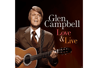 Glen Campbell - Love & Live - (CD)