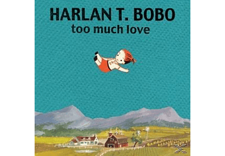 HARLAN T. BOBO - Too Much Love - (Vinyl)