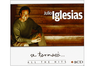 Julio Iglesias - Se Tornassi-All The Hits - (CD)