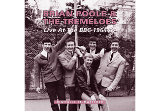 Brian Poole, The Tremeloes - Live At Bbc 1964-67 - (CD)