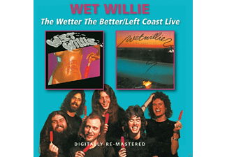 Wet Willie - Wetter The Better / Left Coast Live - (CD)