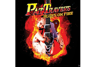 Pat Travers - Blues On Fire - (CD)