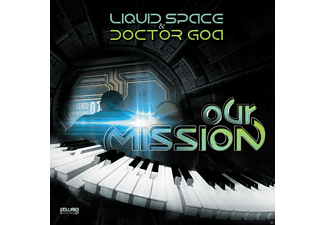 Liquid Space, Doctor Goa - Our Mission - (CD)