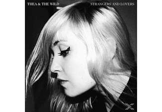 Thea & The Wild - Strangers And Lovers [CD]