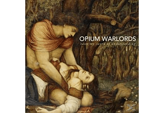 Opium Warlords - Taste My Sword Of Understanding [Go - (LP + Download)