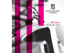 Royal Conservatoire Of Scotland - Rcs Jazz: I'm Ready Now - (CD)