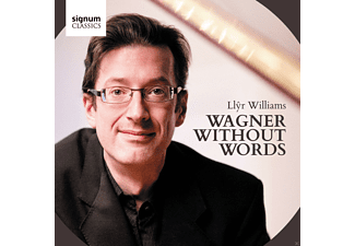 Llyr Williams - Wagner Without Words - (CD)