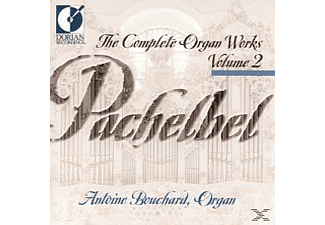 Antoine Bouchard - Pachelbel: Complete Organ Works, Vol. 1 - (CD)