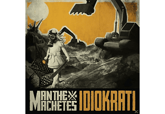 Man The Machetes - Idiokrati [CD]