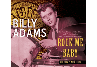Billy Adams - Rock Me Baby The Sun Years, Plus - (CD)