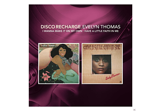 Evelyn Thomas - Disco Recharge: I Wanna Make It On My Own/Have A Little Faith In Me - (CD)