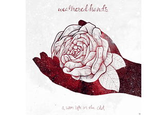 Weathered Hands - A Warm Life In The Cold - (CD)