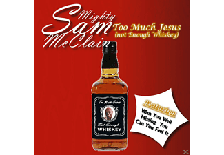 Mighty Sam McClain - Too Much Jesus (Not Enough Whi - (CD)