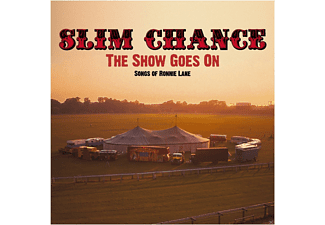 Slim Chance - The Show Goes On - Songs Of Ronnie - (CD)