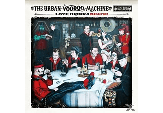 The Urban Voodoo Machine - Love, Drink & Death - (CD)
