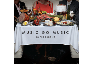 Music Go Music - Impressions - (CD)