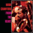 Hank Crawford - From The Heart (CD) jetztbilligerkaufen