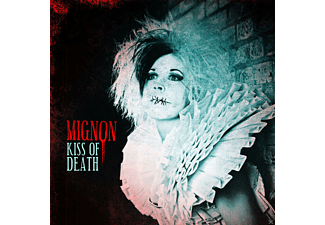 Mignon - Kiss Of Death - (CD)