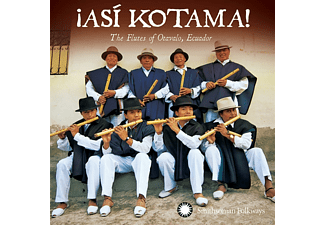 ¡asi Kotama! - The Flutes Of Otavalo, Ecuador - (CD)