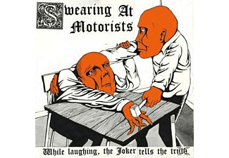 Swearing At Motorists - While Laughing,The Joker Tells The - (Vinyl)
