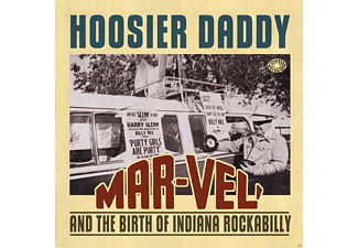 VARIOUS - Hoosier Daddy - Mar-Vel And The Birth Of Indiana Rockabilly - (CD)