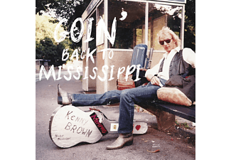 Kenny Brown - Goin' Back To Mississippi - (CD)
