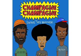 Champagne Champagne - Swine? My Brother... - (CD)