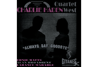 Haden Quartet West, Charlie Quartet West Haden - Always Say Goodbye [CD]
