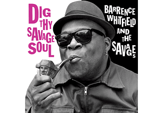 The Savages, Barrence Whitfield - Dig Thy Savage Soul [CD]