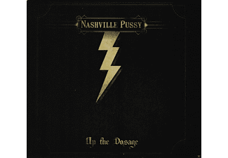 Nashville Pussy - Up The Dosage [CD]