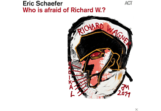 Eric Schaefer, Tom Arthurs, Volker Meitz, John Eckhardt - Who Is Afraid Of Richard W.? [CD]