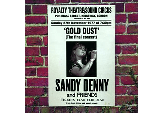 Sy Denny, Sandy Denny - Gold Dust/Live At The Royalty - (CD)
