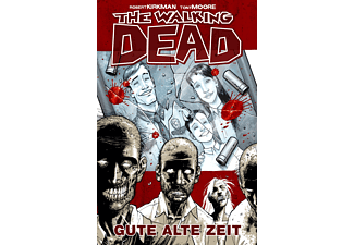The Walking Dead 001 - Gute alte Zeit