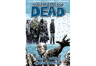 The Walking Dead 015 - Dein Wille geschehe