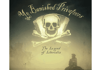 Ye Banished Privateers - The Legend of Libertalia - (CD)