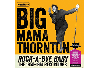Big Mama Thornton - Rock-A-Bye-Baby The 1950-1961 Recordings - (CD)