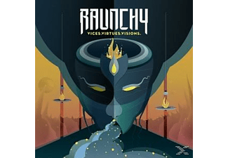 Raunchy - Vices.Virtues.Visions. [CD]