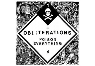 Obliterations - Poison Everything - (Vinyl)