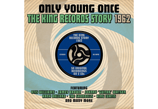 VARIOUS - Only Young Once - The King Records Story 1962 - (CD)