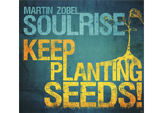 Martin Zobel, Soulrise - Keep Planting Seeds [CD]