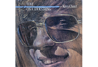 Kerry Chater - Love On A Shoestring - (CD)