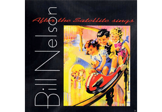 Bill Nelson - After The Satellite Sings - (CD)