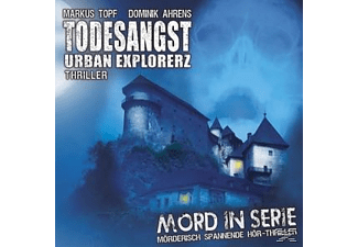 Mord in Serie 15: Todesangst - Urban Explorerz - 1 CD - Spannung