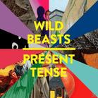 Wild Beasts Present Tense-Special Edition Independent CD jetztbilligerkaufen