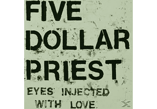 Five Dollar Priest - Eyes Injected With Love - (Vinyl)