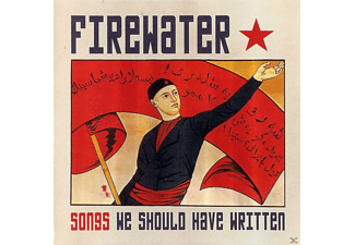 Firewater - Songs We Should Have Written - (CD)