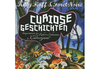 Kitty & Forêt-noire Hoff - Curiose Geschichten - (CD)