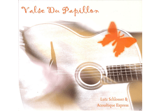 Lutz Schlosser, Acoustique Express - Valse Du Papillon - (CD)